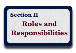 Section II: Roles and Responsibilities
