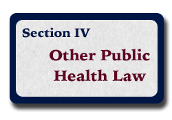 Section IV: Other Public Health Law